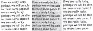 Слева - изначальный текст. В центре - текст смыт ацетоном, напечатан новый. Плохо получилось - бумага стала очень серой. Справа - текст на бумаге, отмытой изобретенным составом