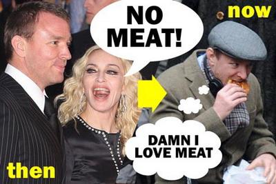 На одном из английских сайтов появился коллаж, характеризующий отношение Мадонны к еде. Слева – «Тогда» (имеется в виду, когда Мадонна и ее муж, режиссер Гай Ричи жили вместе), певица говорит: «Никакого мяса!» Справа – «Сейчас» (после развода), Гай Ричи у